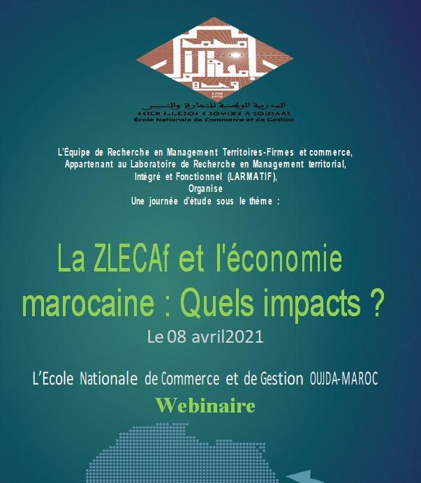 Webinaire- Une journée d'étude sous le thème :  La ZLECAf et l'économie marocaine : Quels impacts ? -